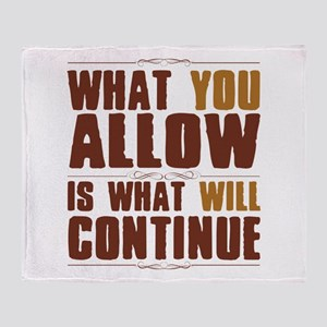 What You Allow Throw Blanket