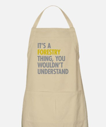 Its A Forestry Thing Apron