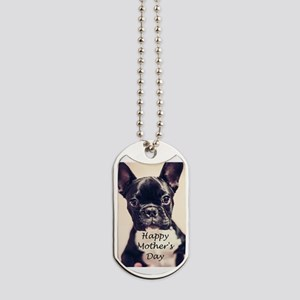 Happy Mother's Day French Bulldog Dog Tags
