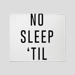 No Sleep 'Til Throw Blanket