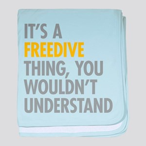 Its A Freedive Thing baby blanket