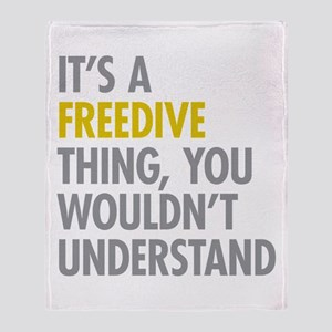Its A Freedive Thing Throw Blanket