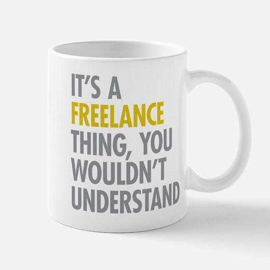Its A Freelance Thing Mug