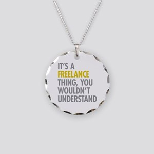 Its A Freelance Thing Necklace Circle Charm