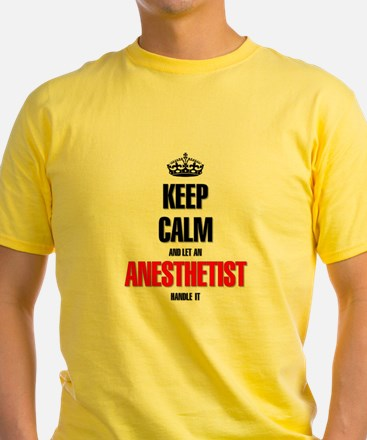 It's an Anesthetist thing you would T