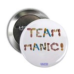 Team Manic! Button 2.25