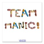 Team Manic! Button Square Car Magnet 3