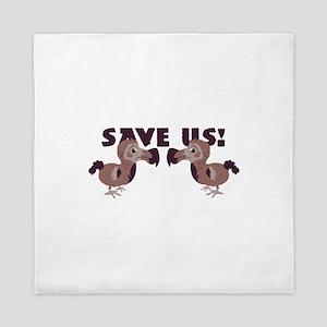 Save Us Queen Duvet