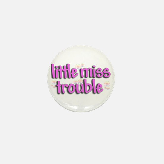 Little miss trouble Mini Button