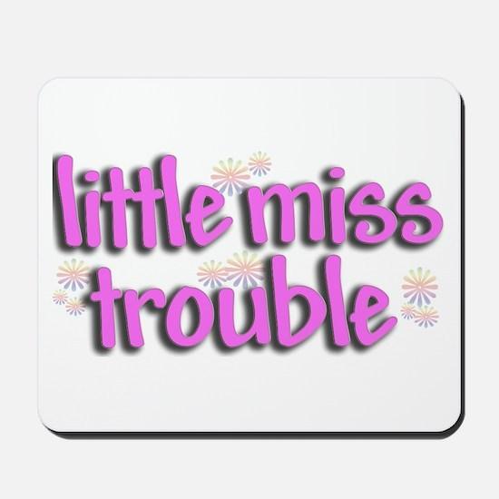 Little miss trouble Mousepad