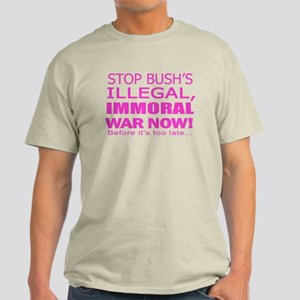 Stop Bush's War! Light T-Shirt