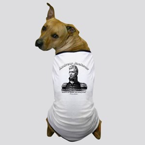 Andrew Jackson 01 Dog T-Shirt