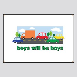 Boys Will Be Boys Banner