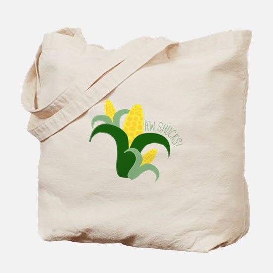 Aw, Shucks! Tote Bag