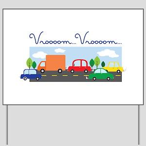 Vroooom Vroooom Yard Sign