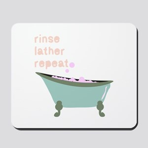 Rinse Lather Repeat Mousepad