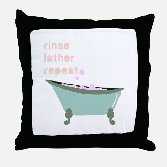 Rinse Lather Repeat Throw Pillow
