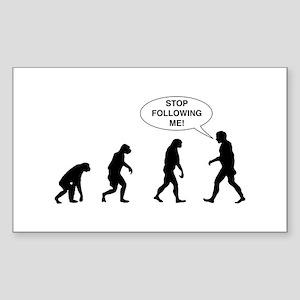 Stop Following Me! Sticker