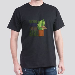 Nothing Better T-Shirt
