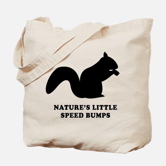 Nature's Little Speed Bumps Tote Bag