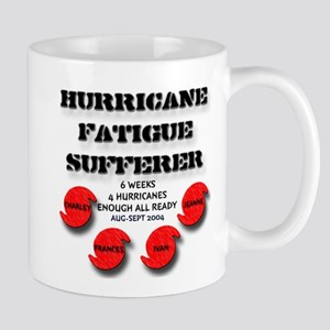 Hurricane Fatigue Sufferer Mug