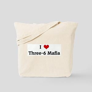 I Love Three-6 Mafia Tote Bag