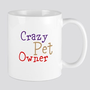 crazy Pet Owner 11 oz Ceramic Mug