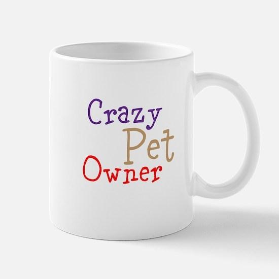 crazy Pet Owner Mug