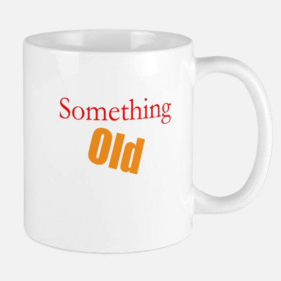 Something Old Mug