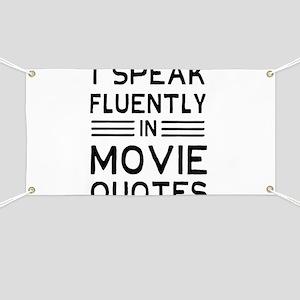 I Speak Fluently In Movie Quotes Banner