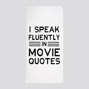 I Speak Fluently In Movie Quotes Beach Towel