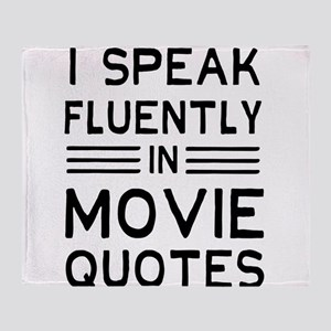 I Speak Fluently In Movie Quotes Throw Blanket