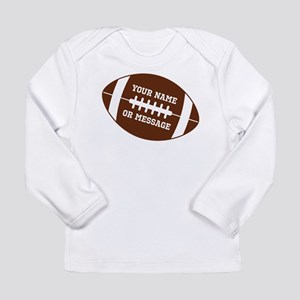 YOUR NAME Football Long Sleeve T-Shirt