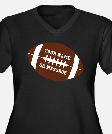 YOUR NAME Football Plus Size T-Shirt