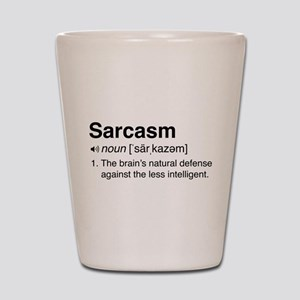 Sarcasm Definition Shot Glass