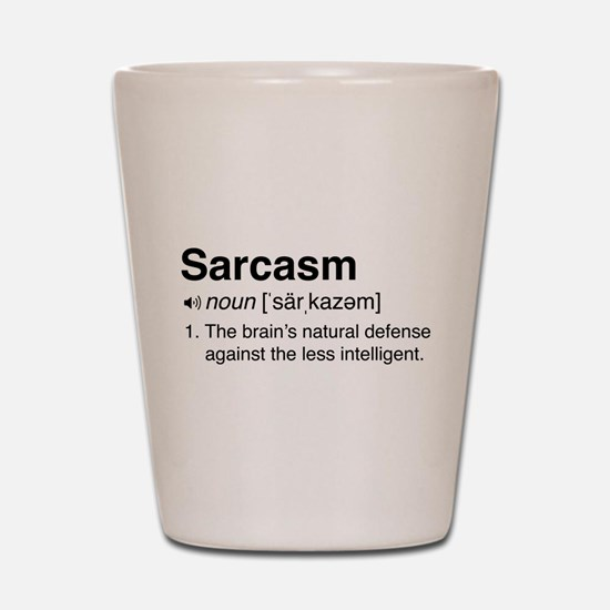 Sarcasm Definition Shot Glass