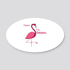 Im Fabulous Oval Car Magnet