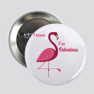 "Im Fabulous 2.25"" Button (10 pack)"
