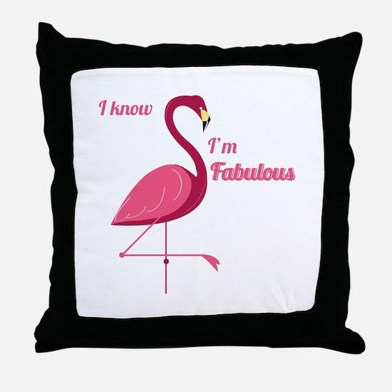 Im Fabulous Throw Pillow
