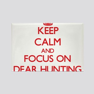 Keep Calm and focus on Dear Hunting Magnets