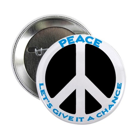 """Peace - give it a chance #3 2.25"""" Button (10 pack)"""
