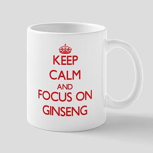 Keep Calm and focus on Ginseng Mugs