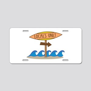 Locals Only Aluminum License Plate