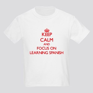 Keep Calm and focus on Learning Spanish T-Shirt