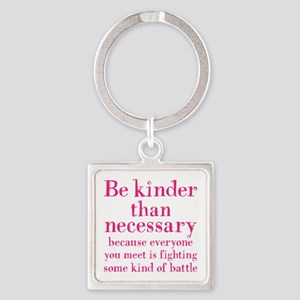 BE KINDER Square Keychain
