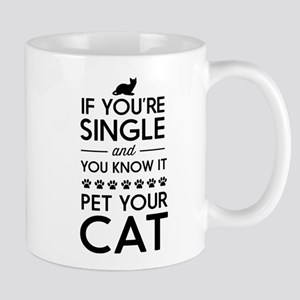 If you're single and you know it pet your cat Mugs