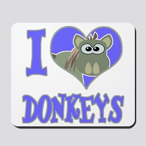 I Love (Heart) Donkeys Mousepad