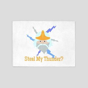 Steal My Thunder? 5'x7'Area Rug