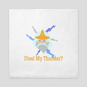Steal My Thunder? Queen Duvet