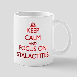 Keep Calm and focus on Stalactites Mugs